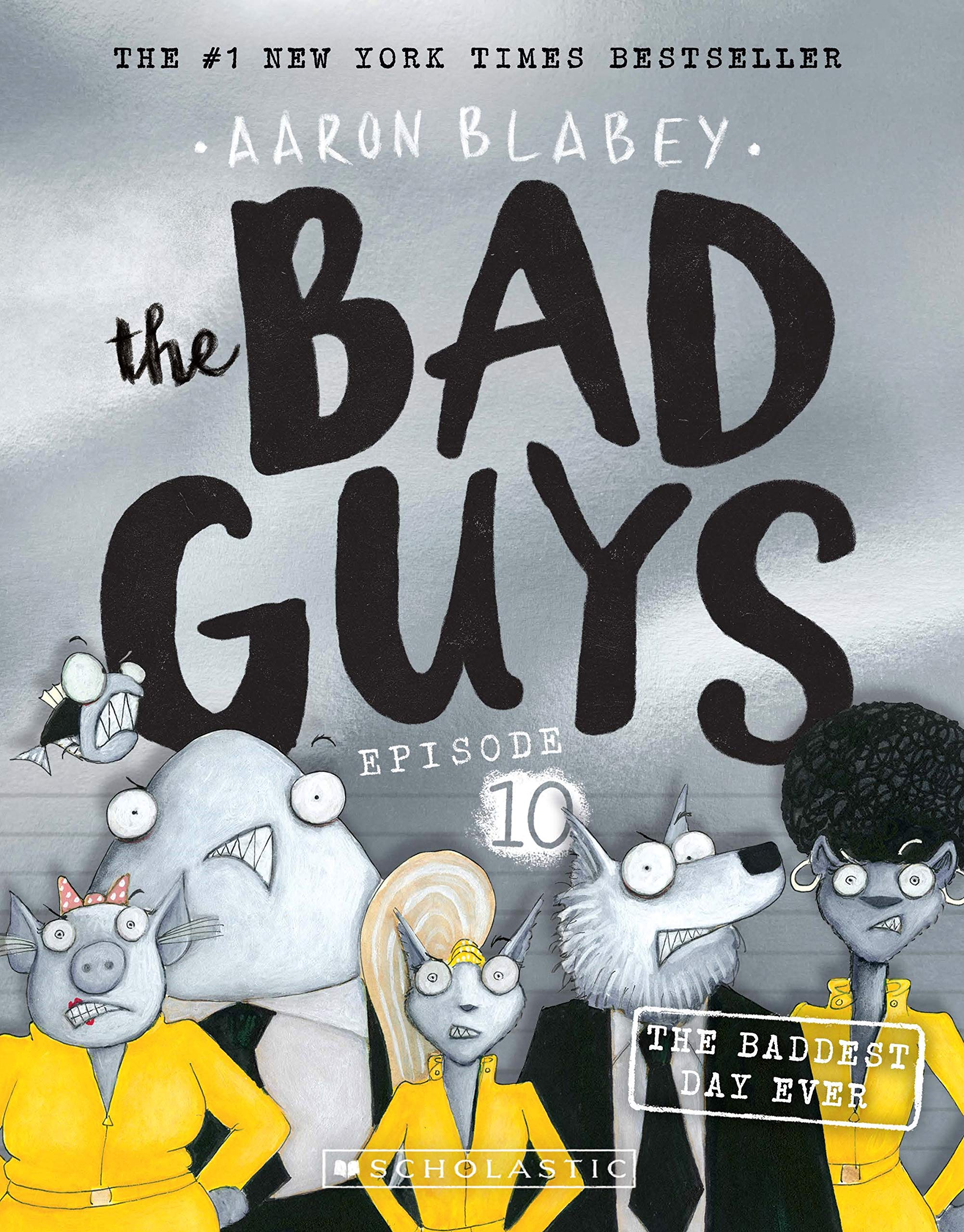 Buy The Bad Guys Episode 10 Book Online at Low Prices in.