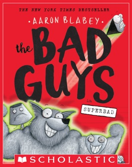 ‎The Bad Guys in Superbad (The Bad Guys #8).