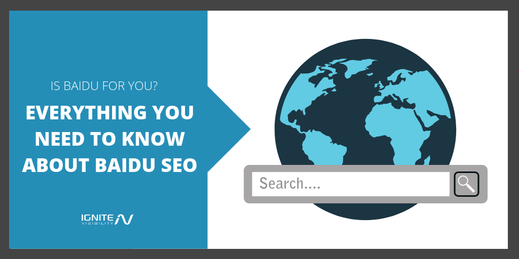 Is Baidu for You? Everything You Need to Know About Baidu SEO.