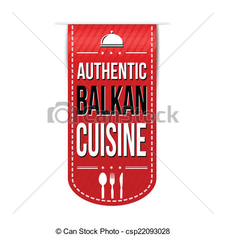 Vector Illustration of Authentic balkan cuisine banner design over.