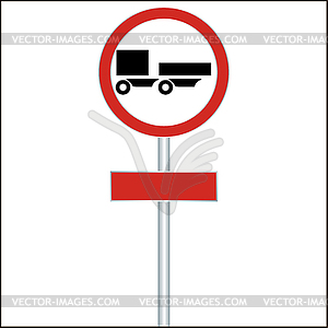 Ban on driving road sign for truck.
