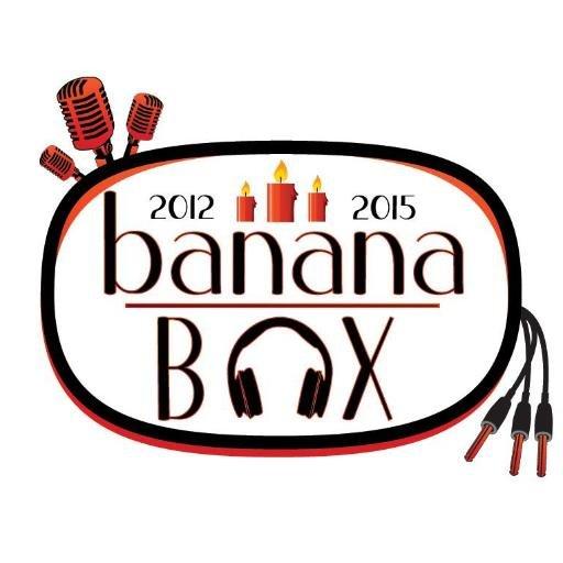 Banana Box (@BaNaNaB0X).