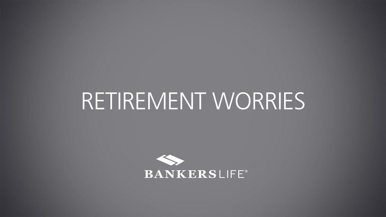 Retirement Worries.