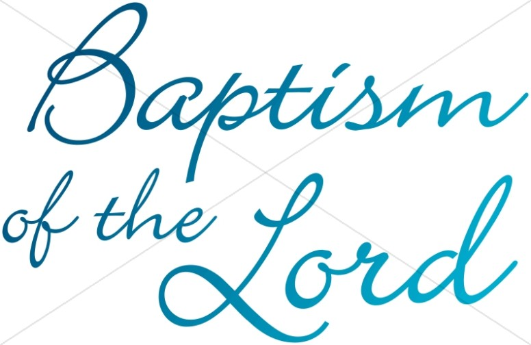 Baptism of the Lord Words.