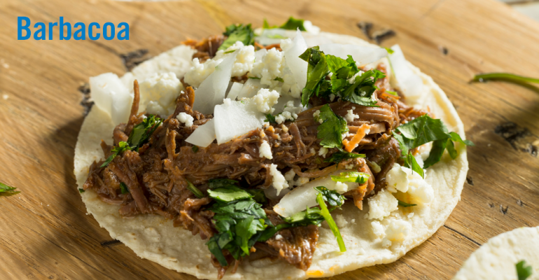 Flavor of the Week: Barbacoa trending among Millennials.