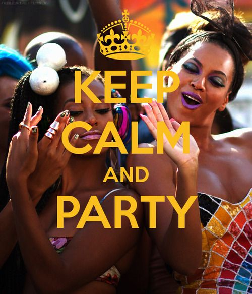 Cause we like to Party!.