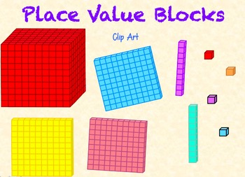 Place Value Blocks/ Base Ten Block Clip Art.