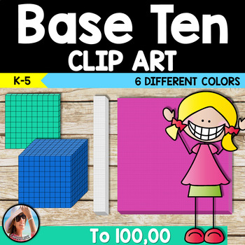 Base Ten Blocks Clip Art to 100,000.