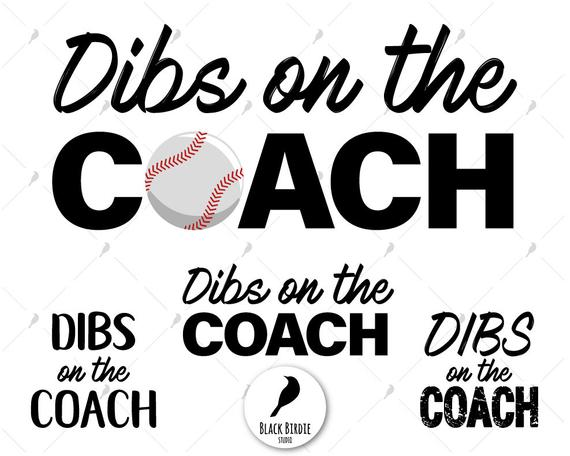 Dibs on the coach svg, baseball coach svg, coach clipart, baseball svg,  baseball clipart, wife svg for cricut.
