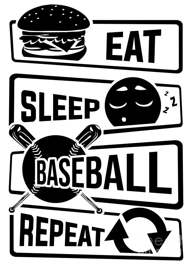 Eat Sleep Baseball Repeat Home Run Strike Batter.