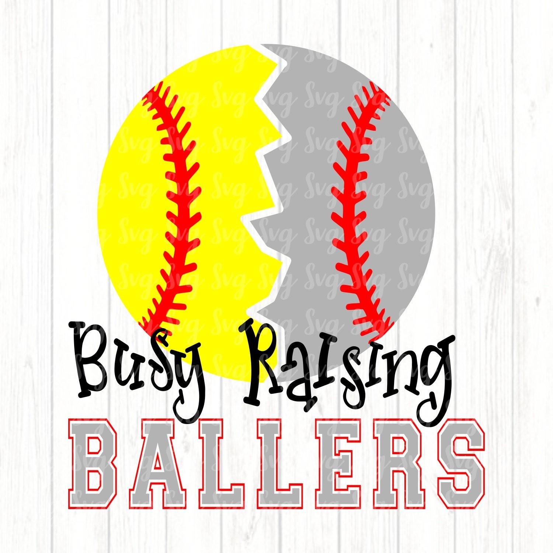 Busy Raising Ballers Svg,Baseball svg,Softball svg,Softball Mom,Baseball  Mom,Sports Mom,Ball SVG,Softball Life Svg,Baseball Life Svg.