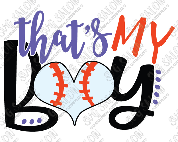 That's My Boy Baseball Mom Cut File in SVG, EPS, DXF, JPEG, and PNG.