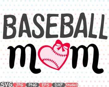 Baseball Mom love clipart shirt BALL heart Sports Mom svg sport birthday  52sv.