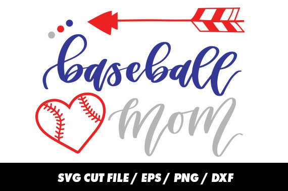 Baseball mom SVG, DXF, EPS, png Files for Cutting Machines Cameo or Cricut.