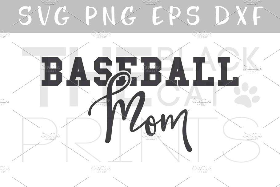 Baseball mom SVG DXF PNG EPS.
