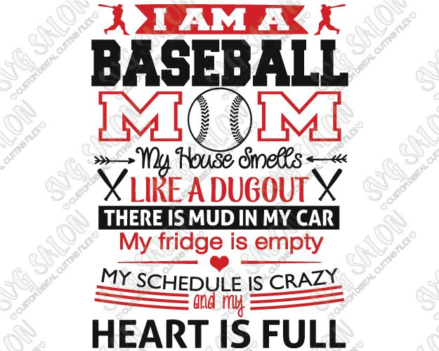 I Am A Baseball Mom Cut File in SVG, EPS, DXF, JPEG, and PNG.