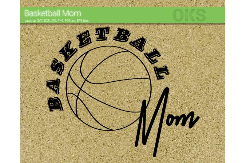 basketball mom svg, svg files, vector, clipart, cricut.