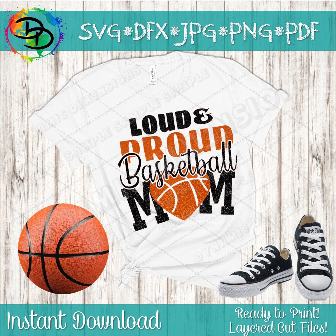 Basketball SVG, DXF, Loud and Proud, Basketball Mom SVG, basketball mom  shirt, Basketball clipart, deign, cut file, silhouette cameo, cricut.