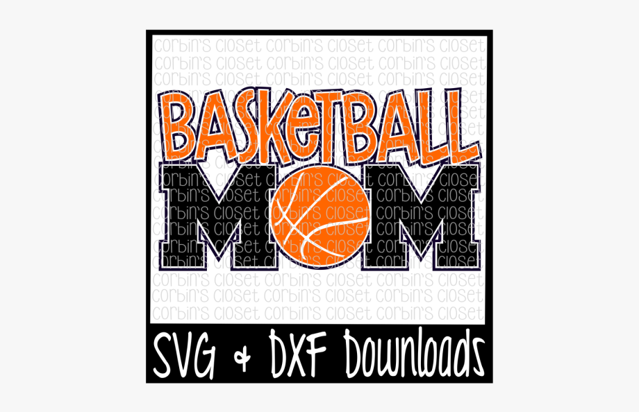 Free Basketball Mom Svg Cut File Crafter File.