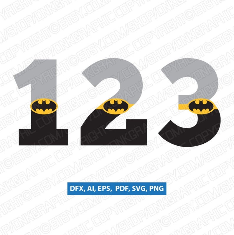 Batman Cartoon Superhero Numbers First 1st 2nd 3rd 4th 5th Birthday Party  SVG Vector Silhouette Cameo Cricut Cut File Clipart Png Eps Dxf.