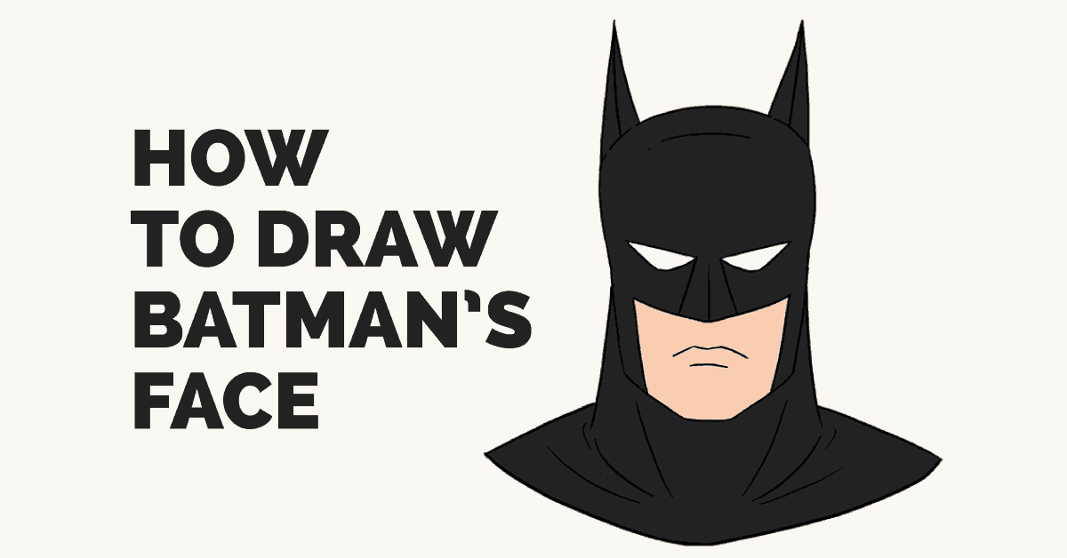 How to Draw Batman's Head.