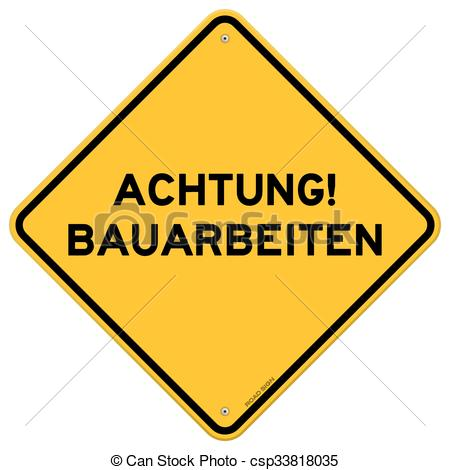 Vectors of Yellow and black achtung bauarbeiten sign.