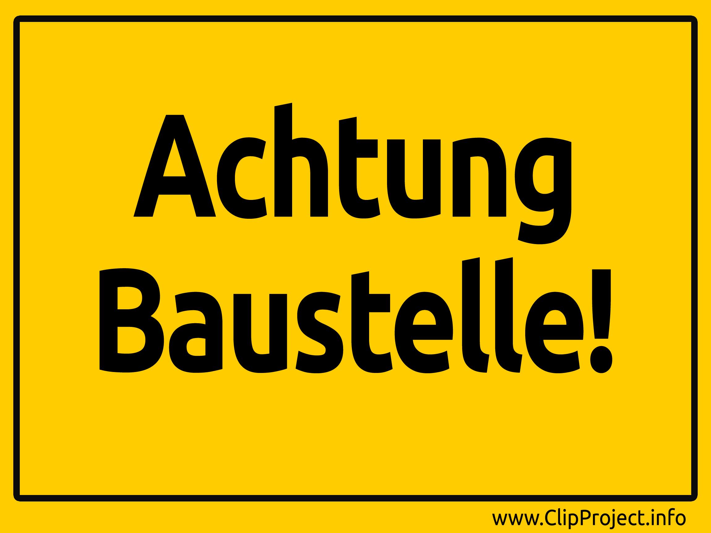 Achtung Baustelle Schild.