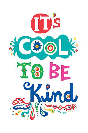 Poster>> It\'s cool to be kind ~ #quote #taolife.