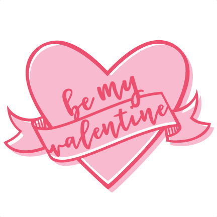 Be My Valentine Heart Scrapbook cutting file svg cuts.