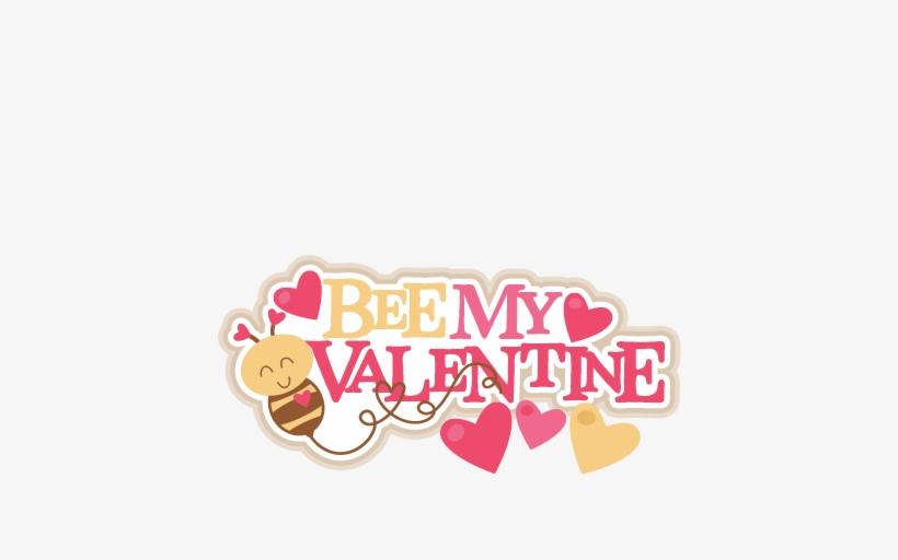 Bee My Valentine Title Svg Scrapbook Cut File Cute.