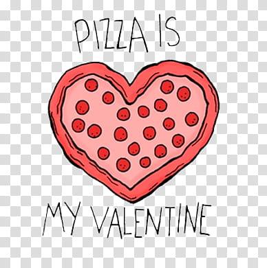 Valentine Day, pizza is my valentine illustration.