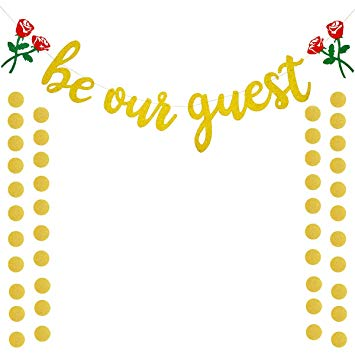 Be Our Guest Gold Sign Banner, Reception Banner for Beauty And The Beast  Party Bridal Shower Favor Supplies for Wedding Engagement Bachelorete Party.