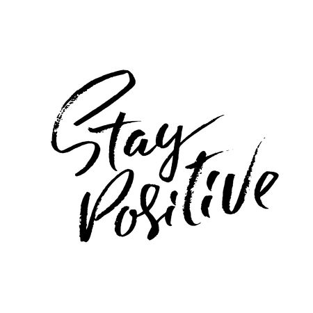1,044 Stay Positive Stock Vector Illustration And Royalty Free Stay.