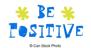 Be positive Vector Clip Art EPS Images. 2,284 Be positive clipart.