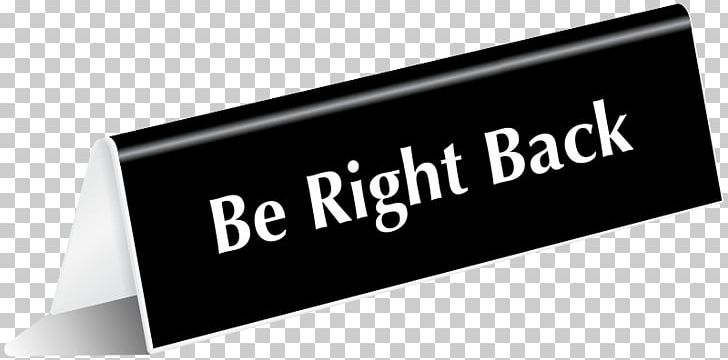 Cashless Society Sign Lynda.com Smoking PNG, Clipart, Be Right Back.