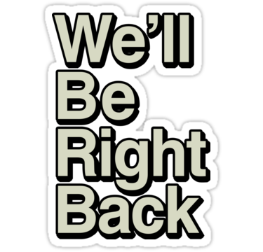 Be Right Back Png (107+ images in Collection) Page 3.