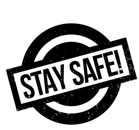 285 Stay Safe Stock Illustrations, Cliparts And Royalty Free Stay.