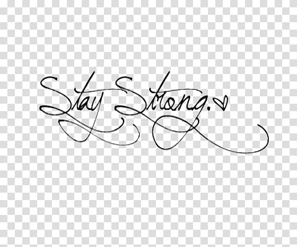Stay Strong text, stay strong text illustration transparent.