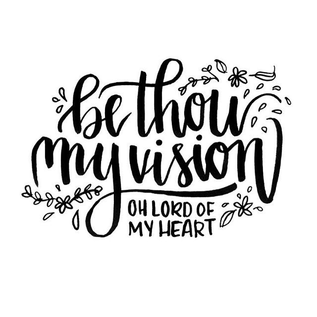 Dear Jesus, Give me Your eyes. Be Thou my vision..