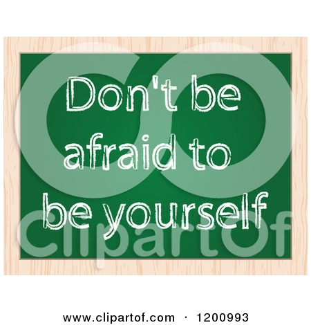 Clipart of a Chalk Board with Dont Be Afraid to Be Yourself Text.