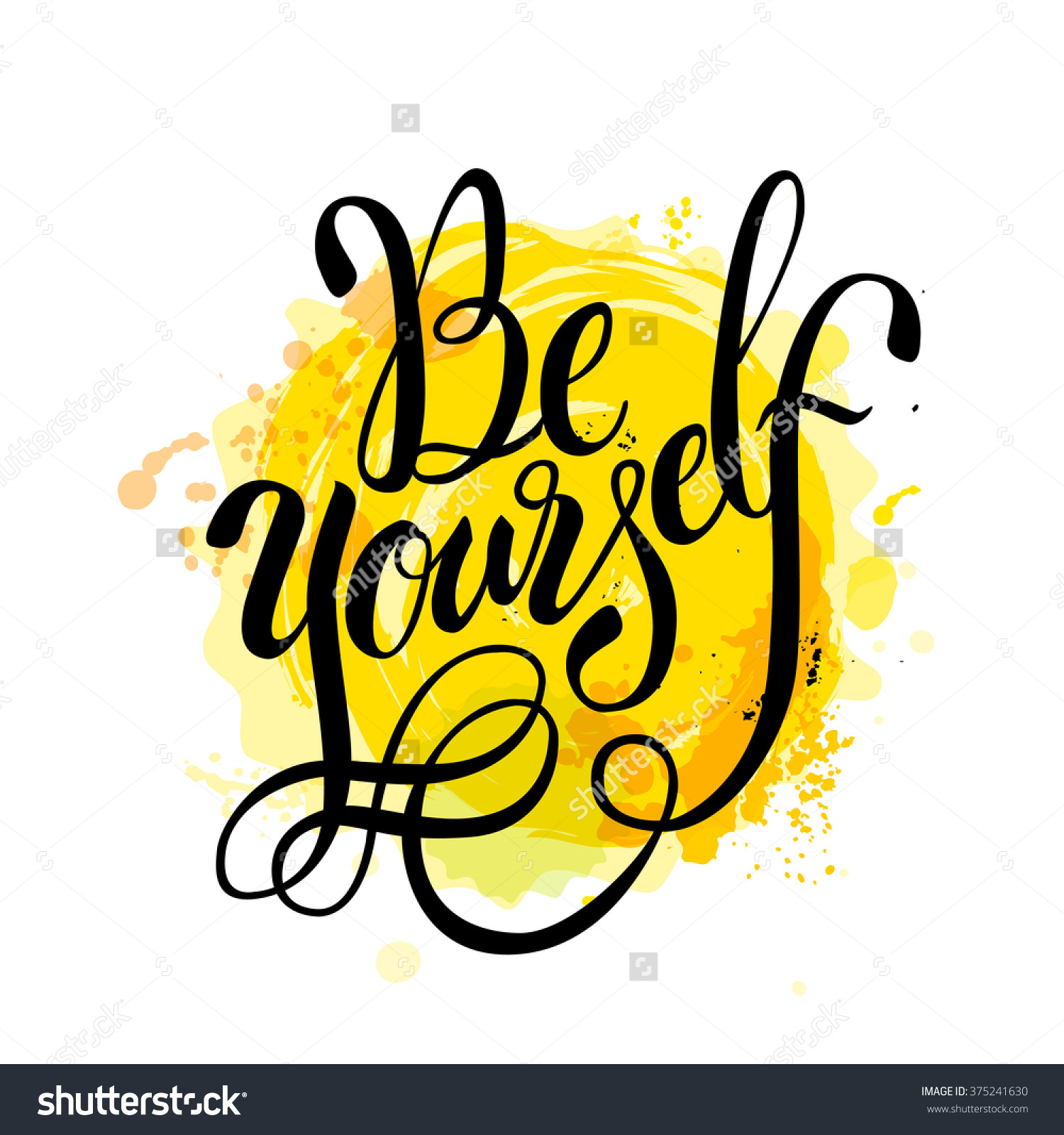 Be Yourself Bright Lettering Motivation Vector Stock Vector.