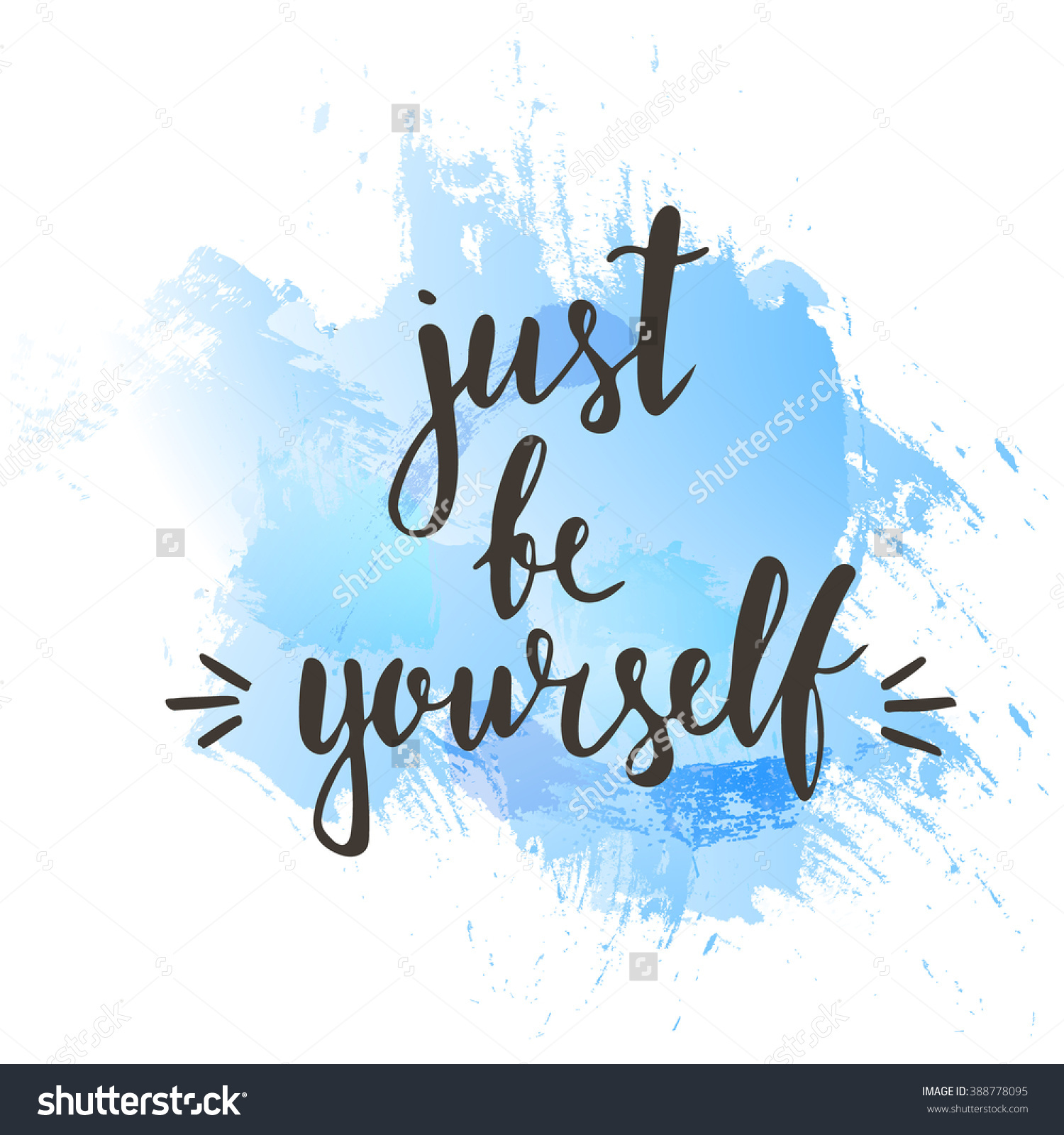 Just Be Yourself Hand Drawn Typography Stock Vector 388778095.