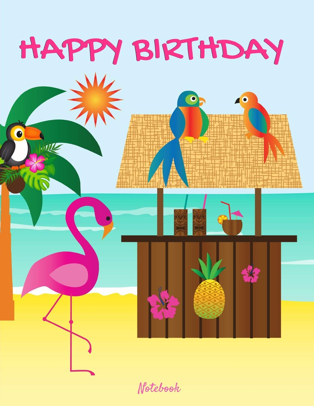 Happy Birthday Notebook: Personalized Message Pink Flamingo Beach.