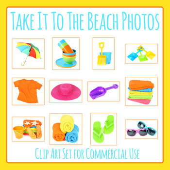 Take it to the Beach Theme Photos / Photograph Clip Art Set for Commercial  Use.