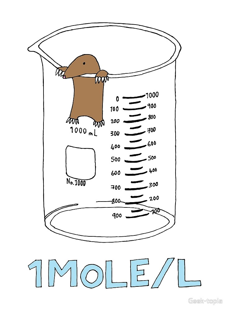 Chemistry 1 Mole per Litre for Mole or Avogadro\'s Day \