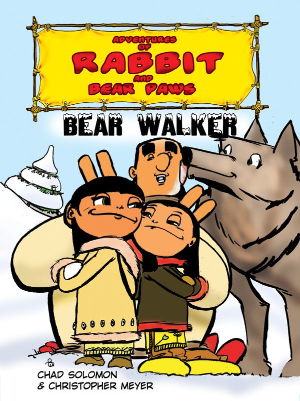 Adventures of Rabbit and Bear Paws: Bear Walker.