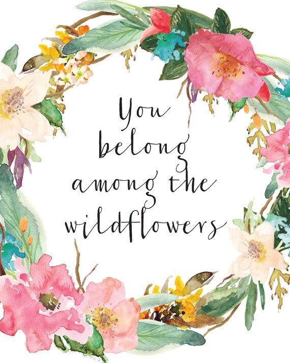 1000+ images about Wildflower Quotes on Pinterest.