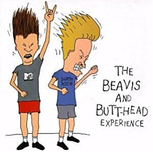 Beavis & Butt.