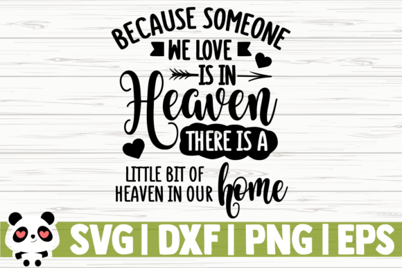 Because Someone We Love is in Heaven (Graphic) by.