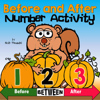 BEFORE and AFTER Numbers Math Center Activity.